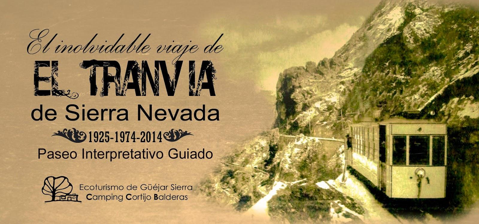 El inolvidable viaje del Tranvia de Sierra Nevada